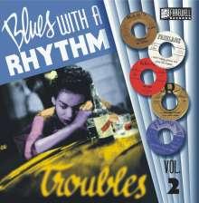 """Blues With A Rhythm Vol. 2 - Troubles, Single 10"""""""
