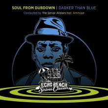 The Senior Allstars: Soul From Dubdown / Darker Than Blue (Limited Numbered Edition), CD