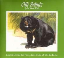 Olli Schulz & Der Hund Marie: Brichst du mir das Herz, dann brech ich dir die Beine, CD