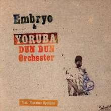 Embryo & Yoruba Dun...: Embryo & Yoruba Dun Dun Orchester, CD