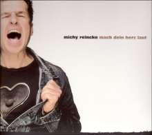 Michy Reincke: Mach dein Herz laut, CD