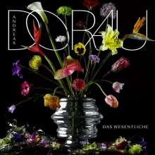 Andreas Dorau: Das Wesentliche (Limited-Deluxe-Edition), 2 CDs