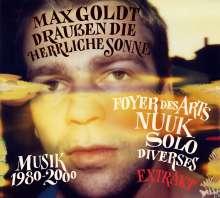 Max Goldt: Draußen die herrliche Sonne (Extrakt), 2 LPs