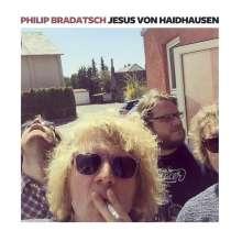 Philip Bradatsch: Jesus von Haidhausen, LP