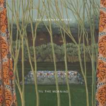 The Catenary Wires: Til The Morning, LP