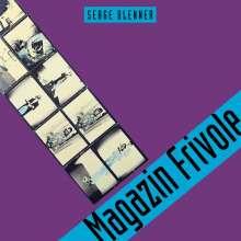 Serge Blenner (geb. 1955): Magazine Frivole, CD