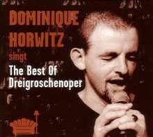 Dominique Horwitz: The Best Of Dreigroschenoper, CD