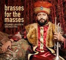 Dzambo Agusevi Orchestra: Brasses For The Masses, CD