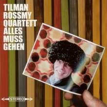 Tilman Rossmy: Alles muss gehen, CD