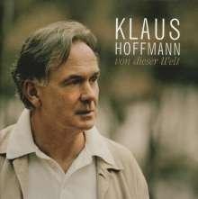 Klaus Hoffmann: Von dieser Welt, CD