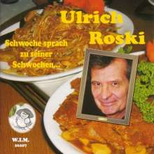 Ulrich Roski: Schwoche sprach zu seiner Schwochen... (Werkschau 3), CD