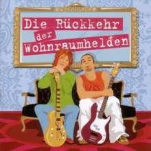 Wohnraumhelden: Die Rückkehr der Wohnraumhelden, CD