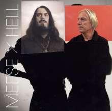 Meese X Hell: Hab keine Angst, hab keine Angst, ich bin deine Angst (Limited Edition), 2 LPs