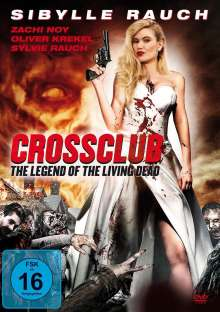 Crossclub - The legend of the living dead, DVD