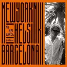 Jimi Tenor: NY, Hel, Barca, 2 LPs