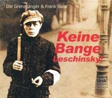 Die Grenzgänger: 1920 - Lieder der Märzrevolution: Keine Bange Leschinsky!, CD