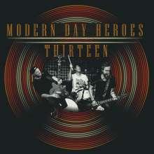 Modern Day Heroes: Thirteen, CD