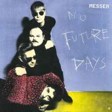 Messer: No Future Days, CD