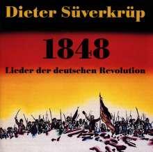Dieter Süverkrüp: 1848:Lieder der Deutschen Revolution, CD