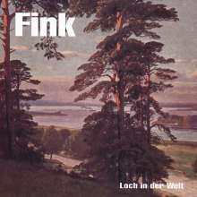 Fink (D): Loch in der Welt, CD