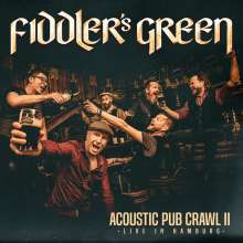 Fiddler's Green: Acoustic Pub Crawl II (Live in Hamburg), CD