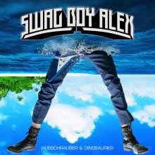 Swag Boy Alex: Hubschrauber & Dinosaurier, LP