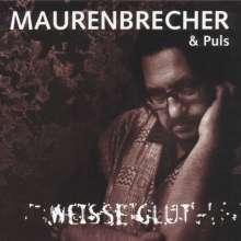 Manfred Maurenbrecher: Weiße Glut, CD