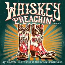 Whiskey Preachin' Vol. 1 (Limited Edition) (Colored Vinyl), LP