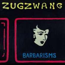 Barbarisms: Zugzwang, CD