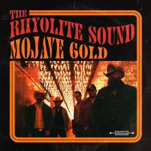 The Rhyolite Sound: Mojave Gold (Limited Edition) (Colored Vinyl), LP
