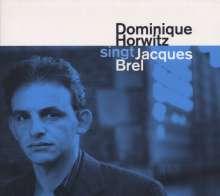 Dominique Horwitz: Sings Jacques Brel, CD
