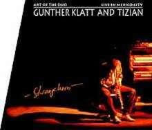 Gunther Klatt: Art Of The Duo - Live In Mexico City, CD