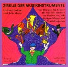 Lohner,Helmut/Mewes,Jul: Zirkus Der Musikinstrum, CD