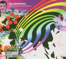 Climatic: Around And About (Digipack), CD
