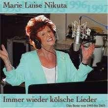 Marie-Luise Nikuta: Immer wieder kölsche Lieder, CD