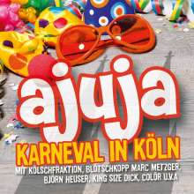 Ajuja: Karneval in Köln, CD
