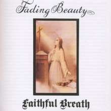 Faithful Breath: Fading Beauty, CD