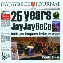 Berlin Jazz Composers Orchestra: 25 Jahre JayJayBeCe: Live 2012, CD