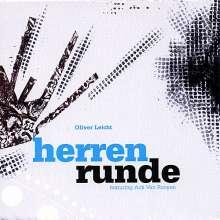 Oliver Leicht (geb. 1969): Herrenrunde, CD
