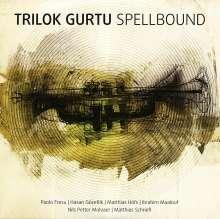 Trilok Gurtu (geb. 1951): Spellbound, CD