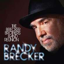 Randy Brecker (geb. 1945): The Brecker Brothers Band Reunion (CD + DVD), CD