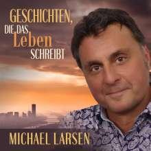 Michael Larsen: Geschichten, die das Leben schreibt, CD