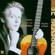 Wulfin Lieske - Aires de la Guitarra, CD