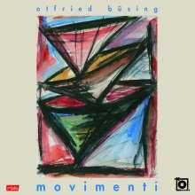 Otfried Büsing (geb. 1955): Movimenti, CD