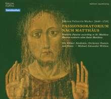 Johann Valentin Meder (1649-1719): Matthäus-Passion, CD
