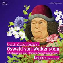 """Oswald von Wolkenstein (1377-1445): Liebeslieder """"Frolich,Zärtlich,Lieplich"""", CD"""