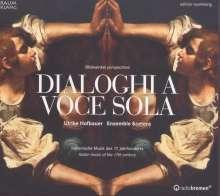 Dialoghi A Voce Sola - Italienische Musik des 17. Jahrhunderts, CD