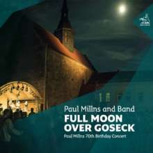 Paul Millns: Full Moon Over Goseck: 70th Birthday Concert, CD