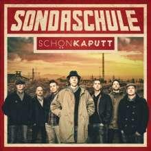 Sondaschule: Schön kaputt, CD