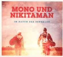 Mono & Nikitaman: Im Rauch der Bengalen, CD